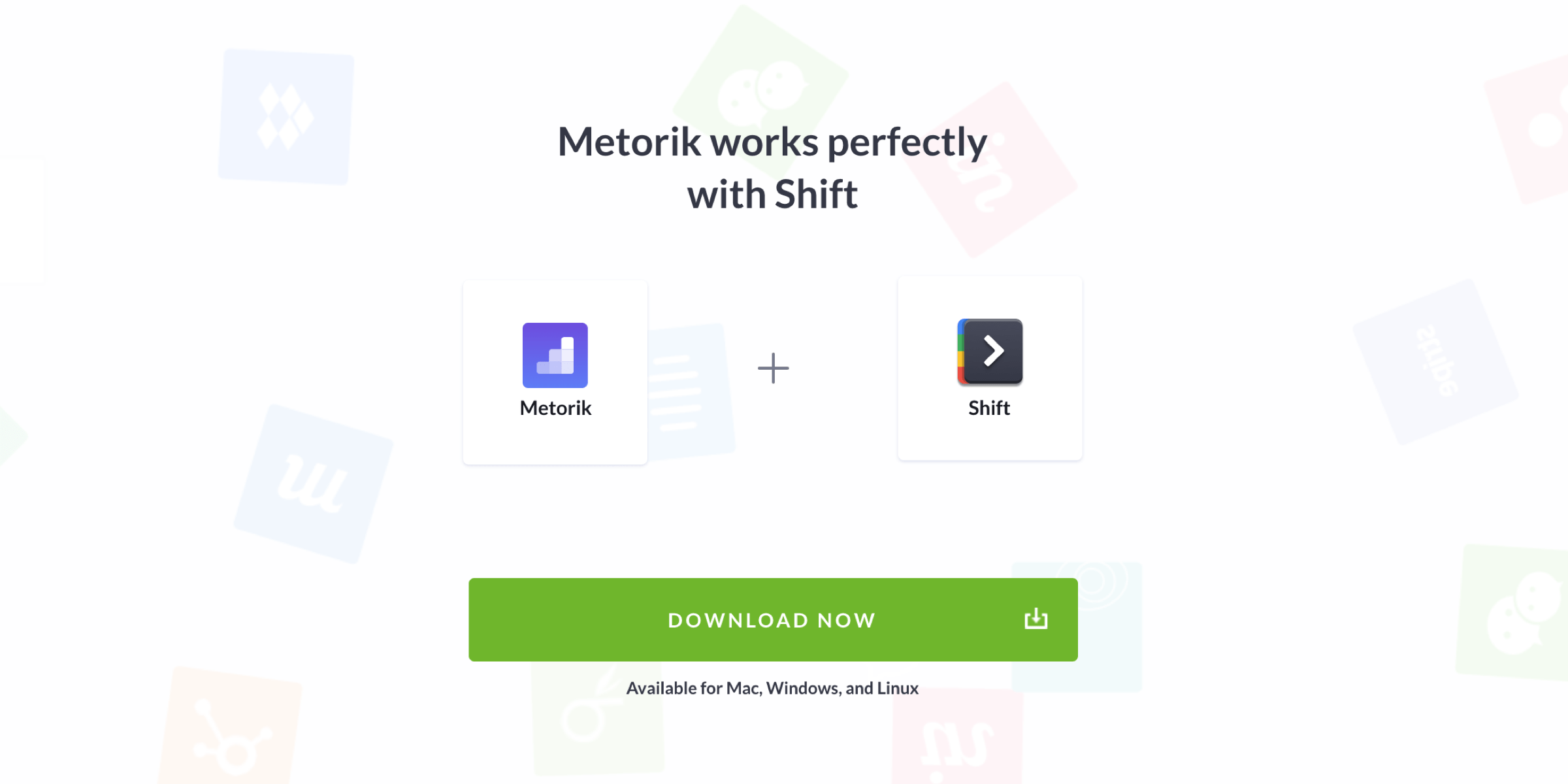 Metorik and Shift